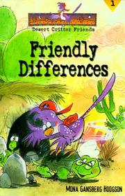 Cover of: Friendly Differences (Desert Critter Friends, Bk. 1.)