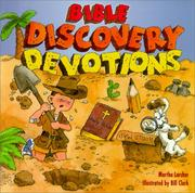 Cover of: Bible Discovery Devotions | Martha Larchar