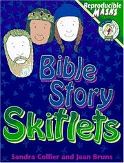 Cover of: Bible story skitlets | Sandra Collier