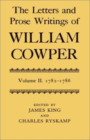 Cover of: The Letters and Prose Writings of William Cowper: Volume 2: Letters 1782-1786 (Letters & Prose Writings of William Cowper)