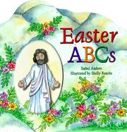 Cover of: Easter ABCs | Isabel Anders