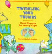 Cover of: Twiddling Your Thumbs