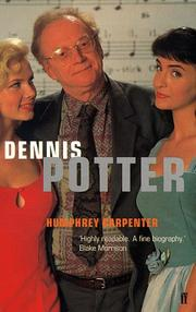 Cover of: Dennis Potter a Biography