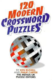 Cover of: 120 Modern Crossword Puzzles | Ken Russell