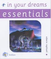 Cover of: In Your Dreams Essentials (Essentials (Foulsham)) | Edwin Raphael