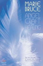 Cover of: Angel Craft and Healing | Marie Bruce