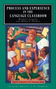 Cover of: Process and experience in the language classroom | Michael Legutke