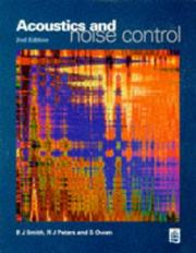 Acoustics and Noise Control by B. J. Smith, R. J. Peters, Stephanie Owen