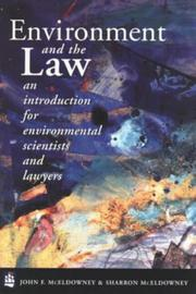 Cover of: Environment and the law | John F. McEldowney