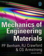 Cover of: Mechanics of Engineering Materials (2nd Edition) | P.P. Benham, R.J. Crawford, C.G. Armstrong