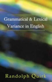 Cover of: Grammatical and lexical variance in English | Randolph Quirk