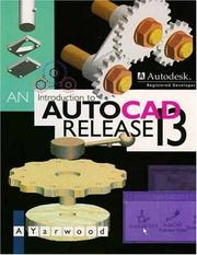 Cover of: An Introduction to Autocad Release 13 | A. Yarwood