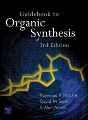 Cover of: Guidebook to Organic Synthesis | R. Mackie