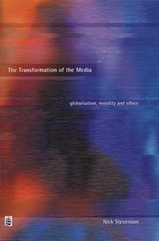 Cover of: transformation of the media | Nick Stevenson