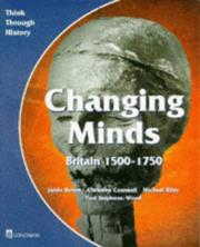 Cover of: Changing Minds (Think Through History) | Jamie Byrom