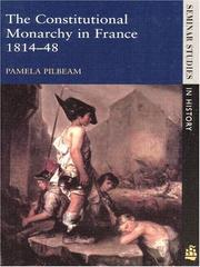 Cover of: The constitutional monarchy in France, 1814-1848