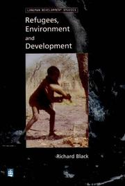 Cover of: Refugees, Environment and Development | Richard Black
