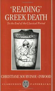 """Reading"" Greek Death by Christiane Sourvinou-Inwood"