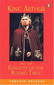 Cover of: King Arthur and the Knights of the Round Table, Level 2, Penguin Readers | Swan