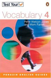 Cover of: Test Your Vocabulary 4 Revised Edition (Test Your Vocabulary) | WATCYN-JONES & FARRELL