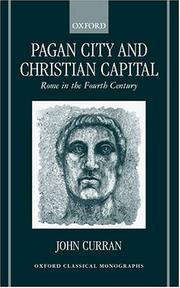 Cover of: Pagan City and Christian Capital | John R. Curran