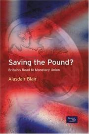 Cover of: Saving the pound: Britain's road to monetary union