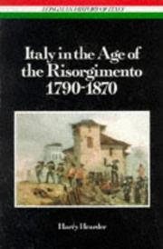 Cover of: Italy in the age of the Risorgimento, 1790-1870 | Harry Hearder