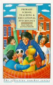 Cover of: Primary school teaching and educational psychology | Galloway, David