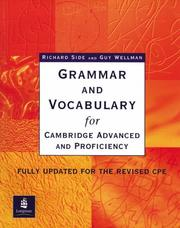Cover of: Grammar and Vocabulary for Cambridge Advanced and Proficiency (Grammar & Vocabulary) | Richard Side