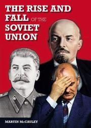 Cover of: The Rise and Fall of the Soviet Union (3rd Edition) (Longman History Of Russia) | Martin McCauley