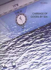 Cover of: Carriage of goods by sea | John Furness Wilson