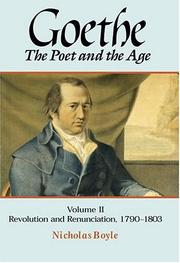 Cover of: Goethe: The Poet and the Age: Volume II | Nicholas Boyle