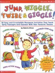 Cover of: Jump, wiggle, twirl & giggle!