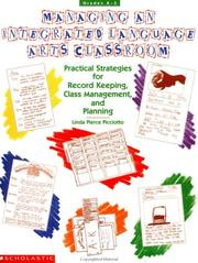 Cover of: Managing an Integrated Languages Arts Classroom (Grades K-3) | Linda Pierce Picciotto