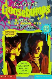 Cover of: Ghost Beach (Goosebumps Presents TV Book #13) | Carol Ellis, Jeffrey Cohen, R. L. Stine