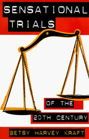 Cover of: Sensational trials of the 20th century