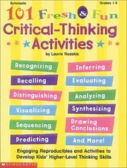 Cover of: 101 Fresh & Fun Critical-Thinking Activities (Grades 1-3)