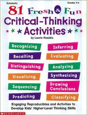 Cover of: 81 Fresh & Fun Critical-Thinking Activities (Grades 4-6)