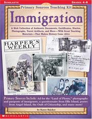 Cover of: Immigration (Primary Sources Teaching Kit, Grades 4-8) | Karen Baicker