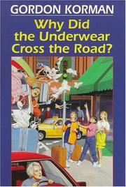 Cover of: Why Did the Underwear Cross the Road?