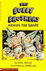 Cover of: The Bully Brothers--making the grade | Mike Thaler