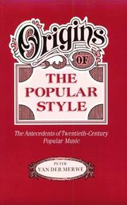 Cover of: Origins of the Popular Style | Peter van der Merwe