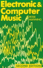 Electronic and computer music by Manning, Peter