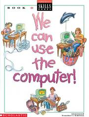 Cover of: We Can Use the Computer | Scholastic Professional Books