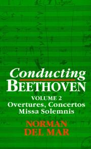 Cover of: Conducting Beethoven: Volume 2 | Norman Del Mar