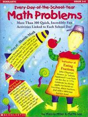 Every-Day-of-the-School-Year Math Problems (Grades 3-6) by Marcia Miller, Martin Lee