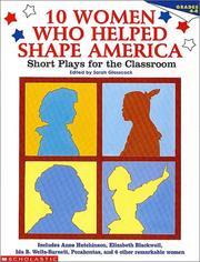 Cover of: 10 Women Who Helped Shape America (Grades 4-8)
