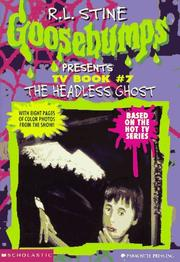 Cover of: The Headless Ghost (Goosebumps Presents TV Book #7)