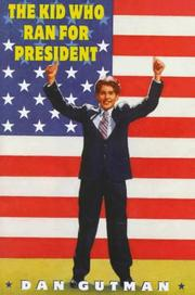 Cover of: Kid Who Ran for President
