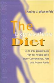 The Expresslane Diet by Audrey F. Blumenfeld